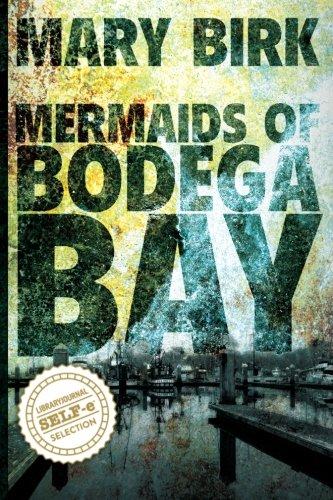 Mermaids of Bodega Bay (Terrence Reid Series) (Volume 1)