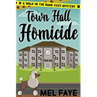 Town Hall Homicide: A Cozy Mystery for Pet Lovers (A Walk in the Bark Book 2)