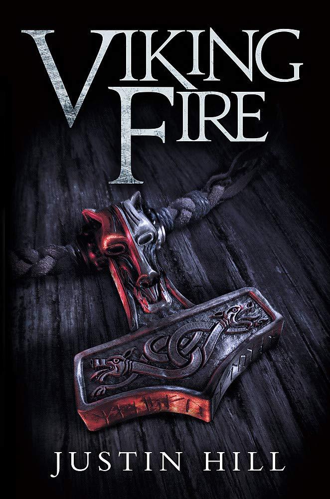 Viking Fire: Amazon.es: Hill, Justin: Libros en idiomas extranjeros