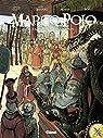Marco Polo, tome 2 : À la cour du grand Khan par Clot