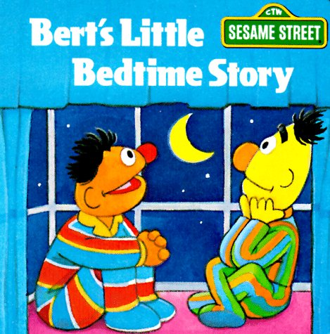 Bert's Little Bedtime Story (A Chunky Book(R))