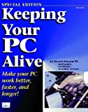 Keeping Your PC Alive, Boyce, Jim, 1562053205