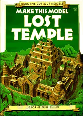 Make This Model Lost Temple (Usborne Cut Out Models)