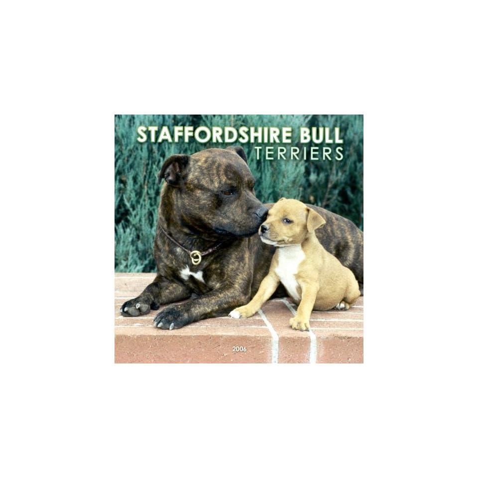 Staffordshire Bull Terriers 2006 Calendar (9780763190705