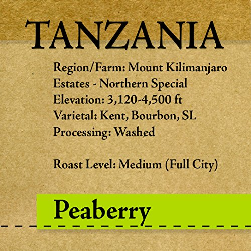 Tanzania - Peaberry Plus - Northern Special - Whole Bean Specialty Grade Coffee - Freshly Roasted Only After Purchase! (1 LB)