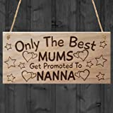 """RED OCEAN """"Only The Best Mums Get Promoted To Nanna, Mothers Day Plaque, Wood, Brown"""
