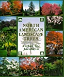 North American Landscape Trees, Lee Jacobson, 0898158133