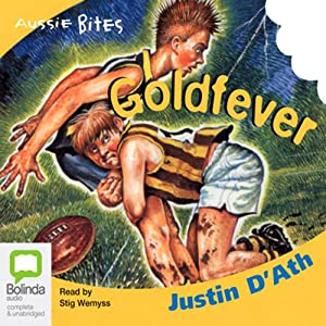 Goldfever: Aussie Bites Audiobook
