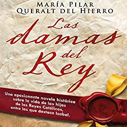 Las damas del rey [The Ladies of King]