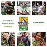img - for Crescent City Farmers Market Cookbook book / textbook / text book