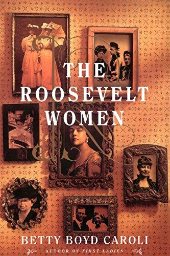The Roosevelt Women: A Portrait In Five Generations