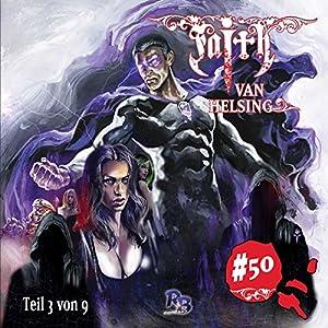 Die Welt am Abgrund (Faith van Helsing 50) Hörspiel