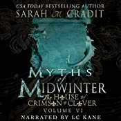 Myths of Midwinter: The House of Crimson & Clover, Volume 6 | Sarah M. Cradit