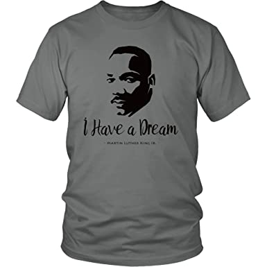 Mlk Shirt Martin Luther King Jr Quote T Shirt I Have A Dream