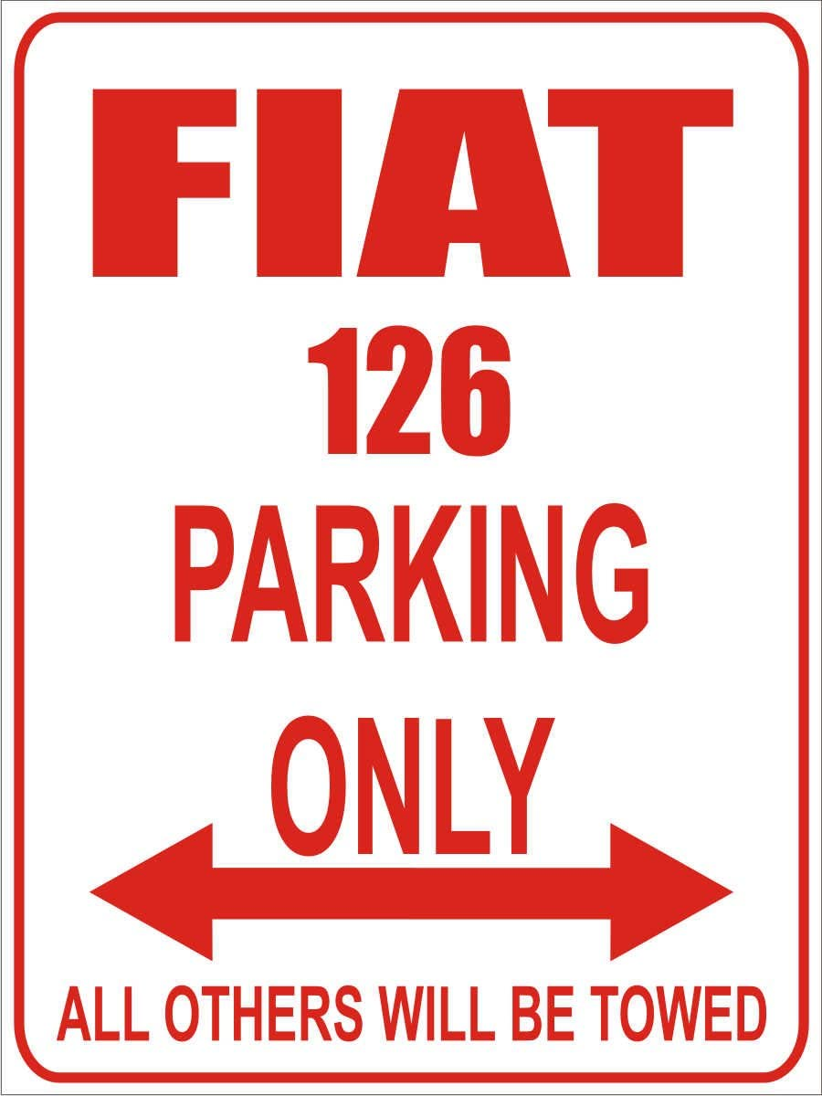 FIAT 126 Parking Only Parking Only- Wei/ß-Rot Parkplatz Alu Dibond 32x24 cm Parkplatzschild INDIGOS