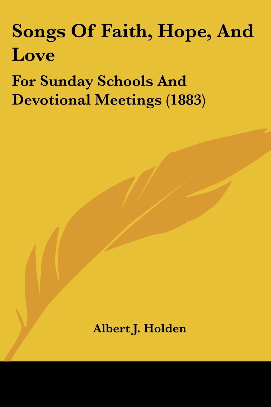 Download Songs Of Faith, Hope, And Love: For Sunday Schools And Devotional Meetings (1883) pdf epub