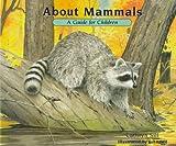 About Mammals, Cathryn Sill, 156145141X