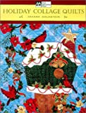 Holiday Collage Quilts, Joanne Goldstein, 1564773590