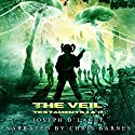 The Veil: Testaments I and II Audiobook by Joseph D'Lacey Narrated by Chris Barnes