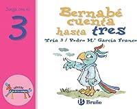 Bernabé Cuenta Hasta Tres: Juega Con El 3