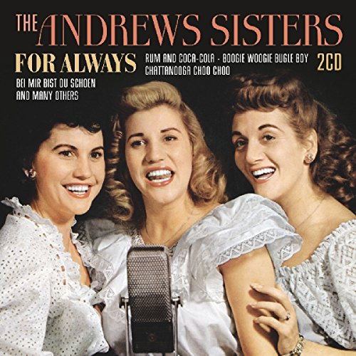ANDREWS SISTERS - For Always