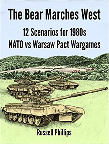 The Bear Marches West: 12 Scenarios for 1980s NATO vs Warsaw