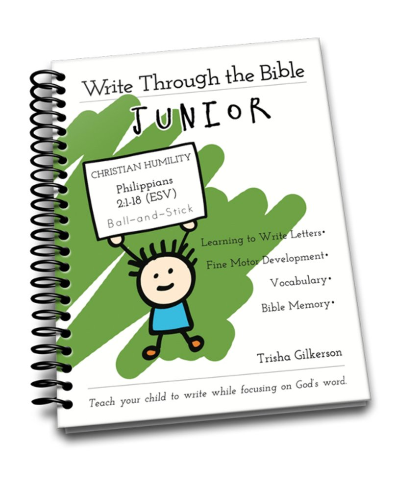 Read Online Write Through the Bible, Junior ESV, Ball and Stick, Philippians 2:1-18 pdf epub