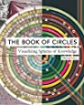 The Book of Circles: Visualizing Spheres of Knowledge