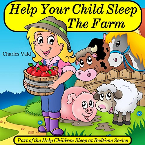 Help Your Child Sleep the Farm (...