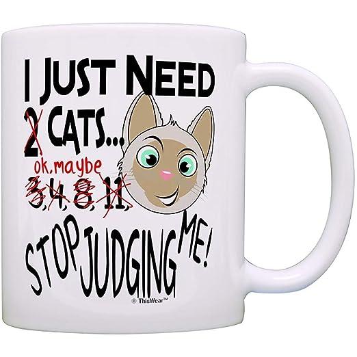 Taza Para Gatos Solo Necesito Gatos Deja De Juzgarme Regalo Con ...