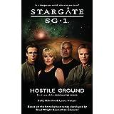 STARGATE SG-1 Hostile Ground (Apocalypse book 1)