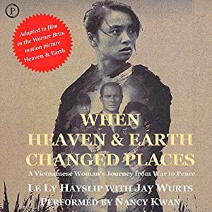 When Heaven and Earth Changed Places Hörbuch