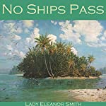 No Ships Pass | Eleanor Smith