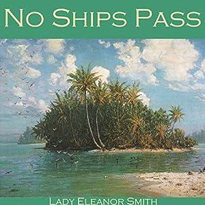 No Ships Pass Audiobook
