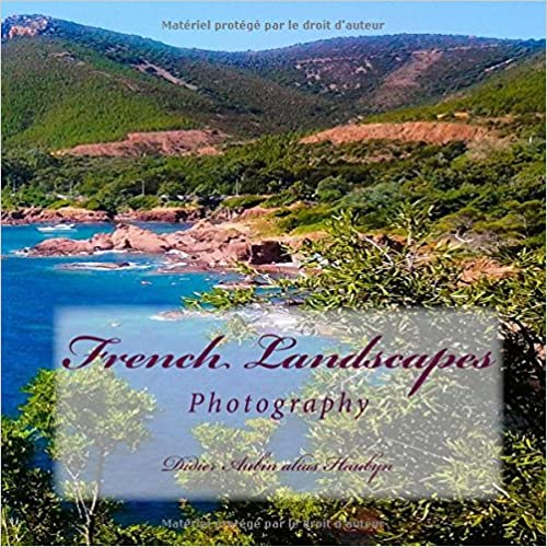 French Landscapes: Photography
