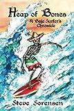 Heap of Bones: A Baja Surfer's Chronicle
