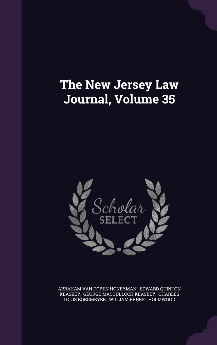 The New Jersey Law Journal, Volume 35 PDF