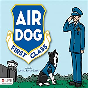 Air Dog First Class Audiobook