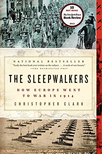 The Sleepwalkers: How Europe Went to War in 1914 cover