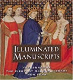 img - for Illuminated Manuscripts: Treasures of the Pierpont Morgan Library New York (Tiny Folio) by William M. Voelkle (1998-10-01) book / textbook / text book