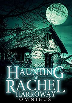 The Haunting of Rachel Harroway Omnibus by [Donovan, J.S ]