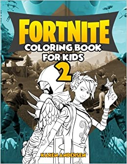 Fortnite Coloring Book For Kids 2 60 Coloring Pages For Toddler
