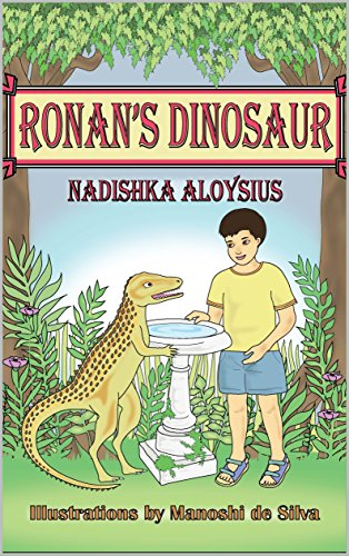 Ronan's Dinosaur: The Tale of an Unlikely Friendship that Changes a Boy's Life (Chapter Book suitable for ages 7 - 9) (Stories from Sri Lanka 4) (Best Place To Sell Toys)