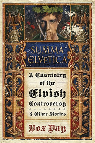 Summa Elvetica: A Casuistry of the Elvish Controversy (Arts of Dark and Light) - Vox 3 Light