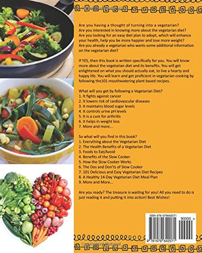 The vegetarian slow cooker cookbook 101 delicious vegetarian diet the vegetarian slow cooker cookbook 101 delicious vegetarian diet crock pot recipes and 14 days healthy meal plan for weight loss being happier and forumfinder Choice Image