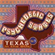 Psychedelic States: Texas in the '60s, Vol. 1