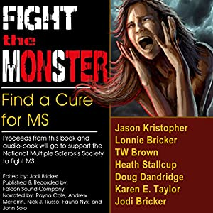Fight the MonSter Audiobook