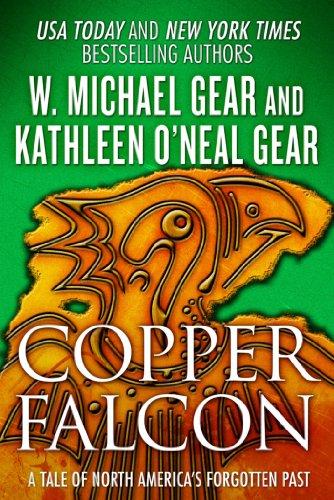 Copper Falcon: A Tale of North America's Forgotten ()