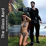 The Glass Bard | Darryl DeCelle Riser