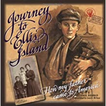 Journey to Ellis Island by Carol Bierman (1998-11-25)